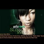 Patrice Roberts/SLOW WINE(2012 SOCA)