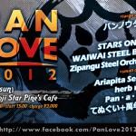 """2012/6/17(sun) """"PAN LOVE 2012″"""
