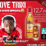 2012/12/7(fri) I LOVE TRINI -RUM VIBES SPECIAL!!- SUPA DUPA from NYC!!