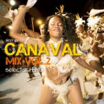 6/26 CANAVAL MIX VOL.2 BEST OF SOCA 2013/selector HEMO 発売!
