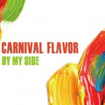 CARNIVAL FLAVOR / BY MY SIDE 先行配信スタート!