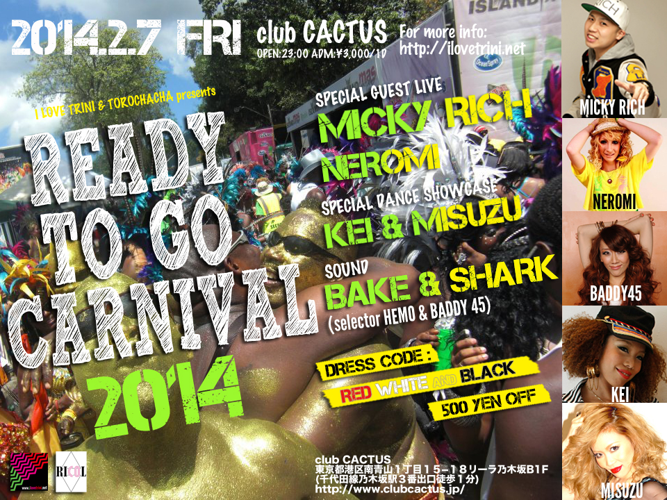 2014/2/7(FRI)I LOVE TRINI presents READY TO GO CARNIVAL 2014