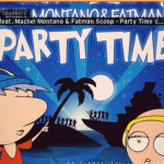Spankers feat. Machel Montano & Fatman Scoop「Party Time」
