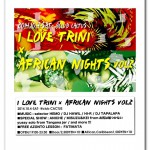 2014/10/4(SAT) I LOVE TRINI × AFRICAN NIGHTS vol.2