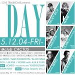 2015.12.4(FRI) Romie + I  LOVE TRINI presents「R DAY」@clubCACTUS