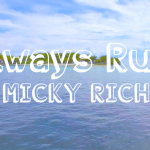 Always Rum/ MICKY RICH (SOCA 2017) リリース!