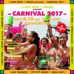 2017.4.15(SAT) I LOVE TRINI × CHIAKI presents -CARNIVAL 2017-